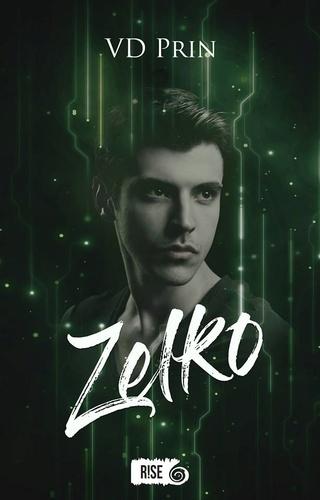 Les chroniques de Zelko T1 : Zelko - VD Prin Zelko110
