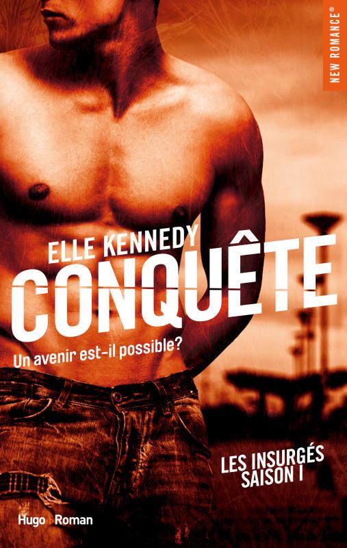 KENNEDY Elle - LES INSURGES - Tome 1 : Conquête Couv-l11