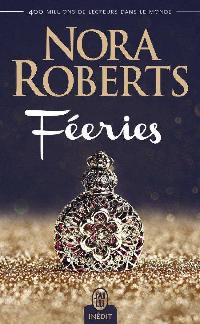 ROBERTS Nora - Féeries  Feerie10