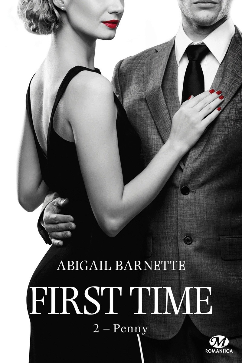 BARNETTE Abigail - FIRST TIME - Tome 2 : Penny First_10