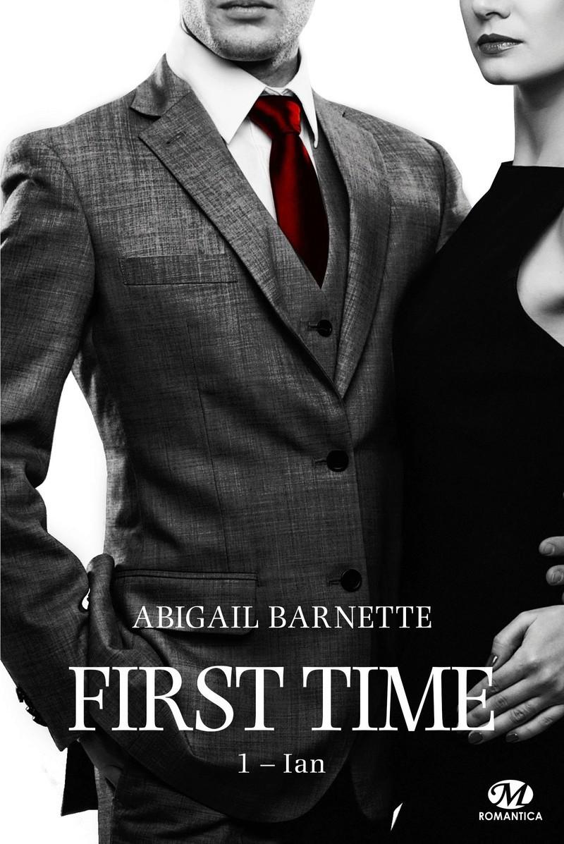 BARNETTE Abigail - FIRST TIME - Tome 1 : Ian  Ian10