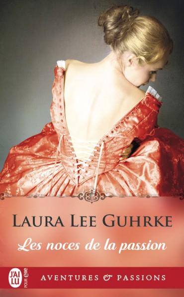 GUHRKE Laura Lee - PLAISIRS COUPABLES - Tome 3 - Les Noces de la Passion Les-no10