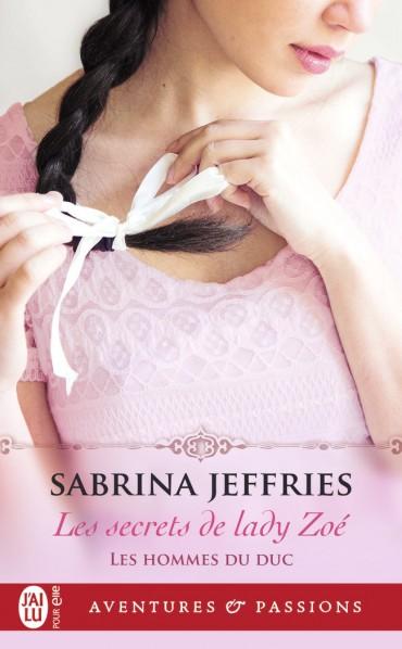JEFFRIES Sabrina - LES HOMMES DU DUC - tome  3 : Les secrets de Lady Zoe Les-se10