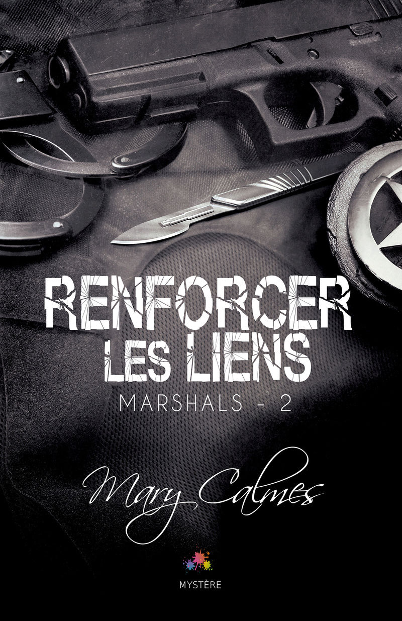 CALMES Mary -  MARSHALS - Tome 2 : Renforcer les liens Marsha10