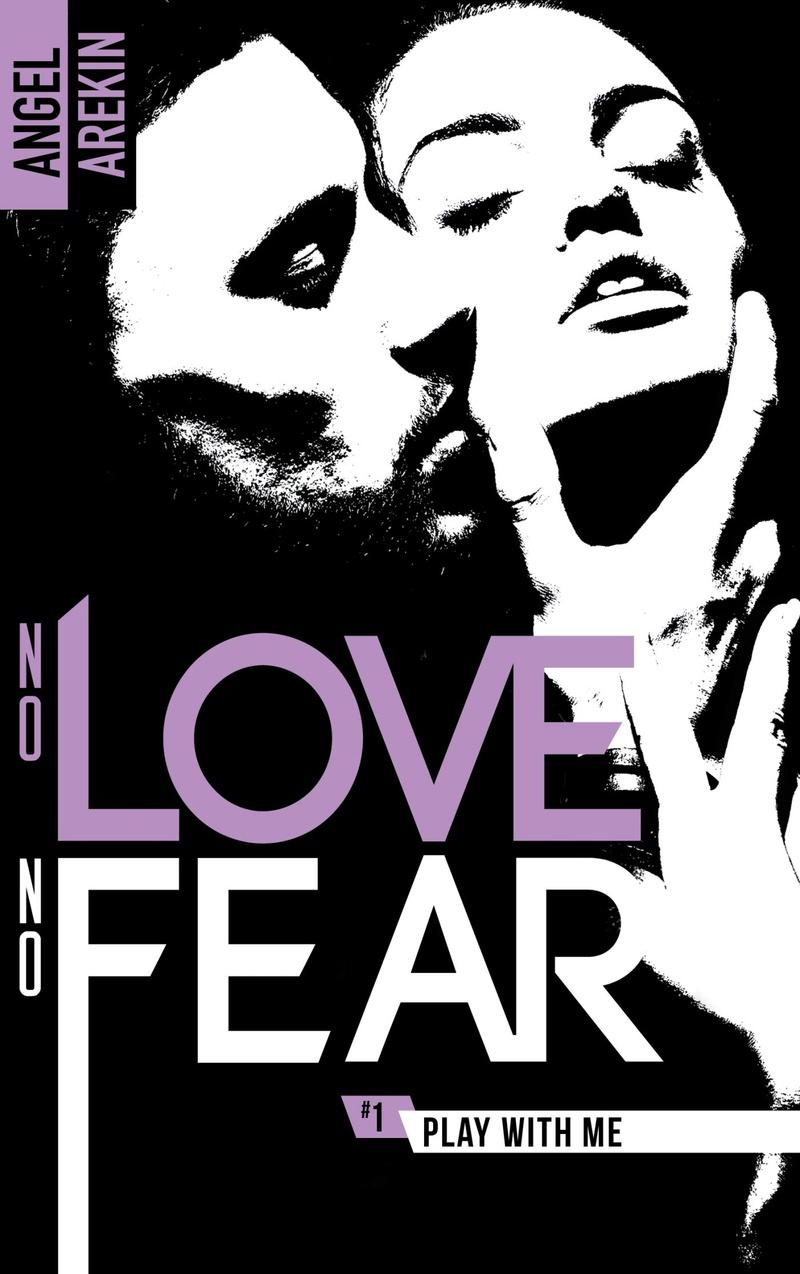 AREKIN Angel - NO LOVE NO FEAR -Tome 1 : Play with me No_lov10