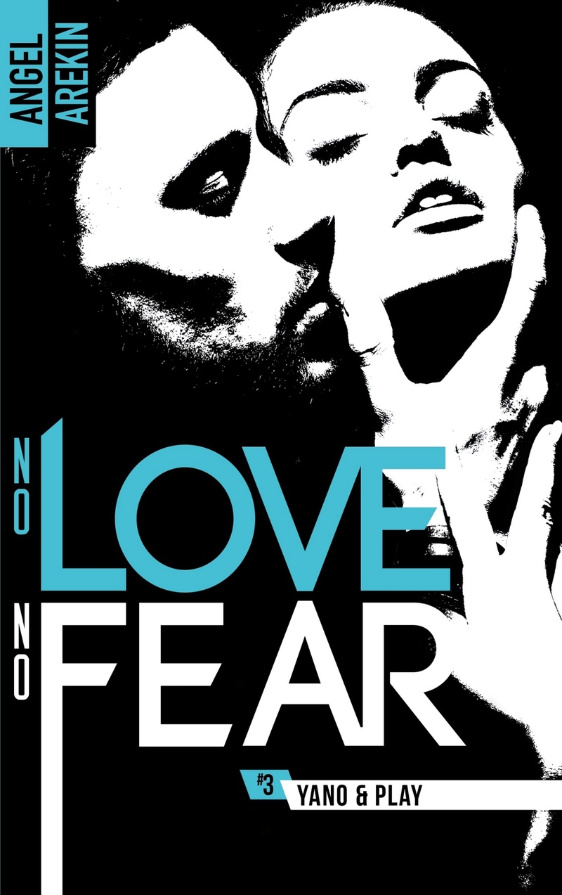 AREKIN Angel - NO LOVE NO FEAR -Tome 3 : Yano & Play  No_lov12
