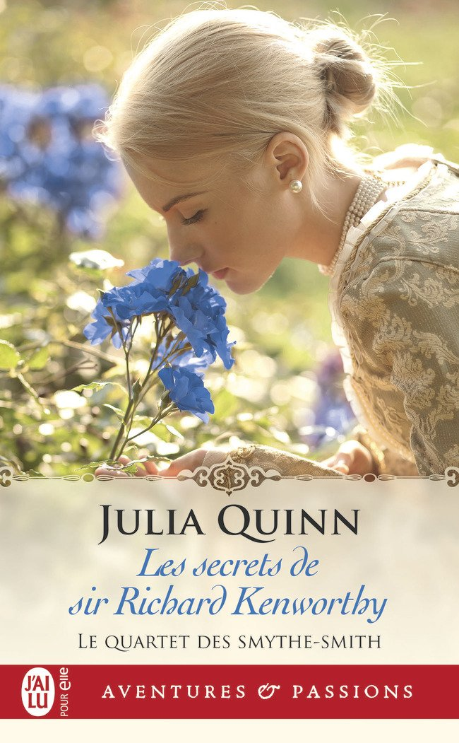 QUINN Julia - LE QUARTET DES SMYTHE-SMITH - Tome 4 : Les secrets de Sir Richard Kenworthy Secret10
