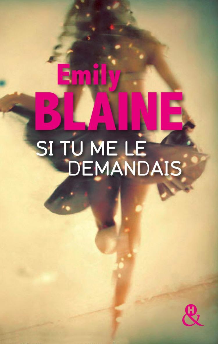 BLAINE Emily - Si tu me le demandais  Si_tu_10