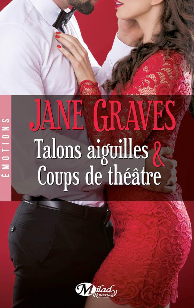 GRAVES Jane - Talons aiguilles & Coups de théâtre  Talons10