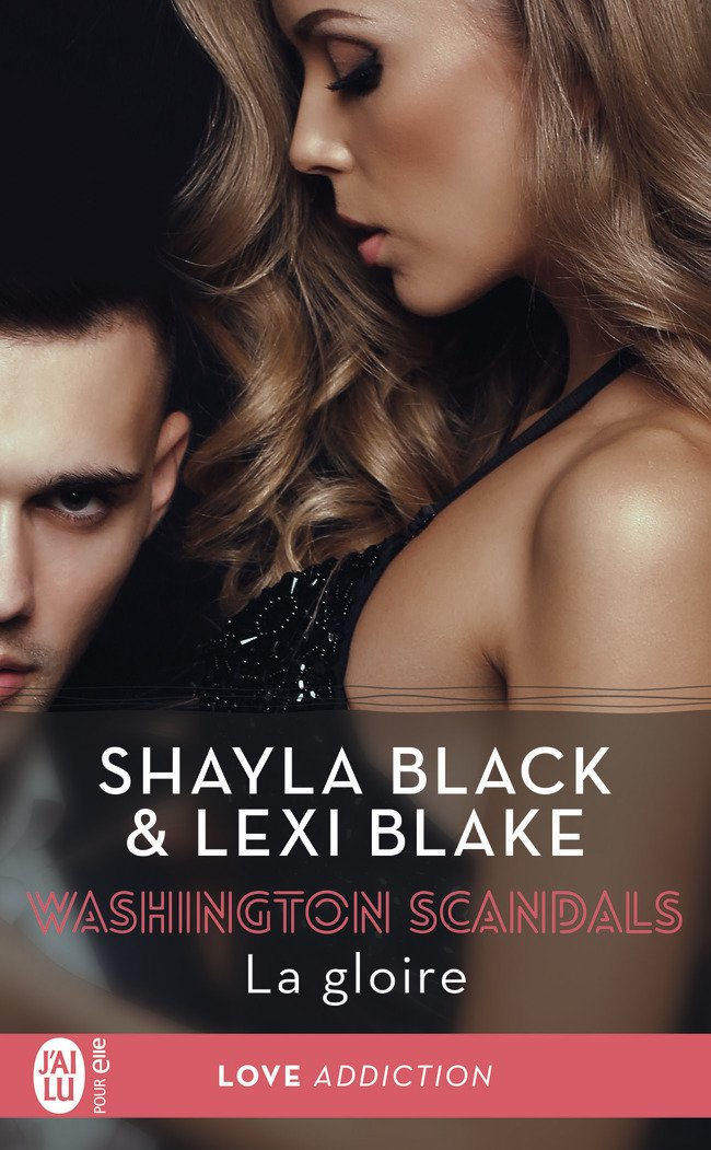 BLAKE Lexi & BLACK Shayla - WASHINGTON SCANDALS - Tome 3 : La gloire Washin10