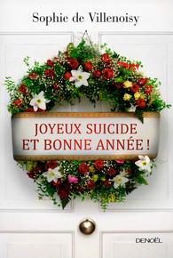[Villenoisy, Sophie (de)] Joyeux suicide et bonne année Produc13