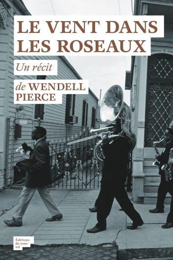 [Pierce, Wendell] Le vent dans les roseaux Roseau10