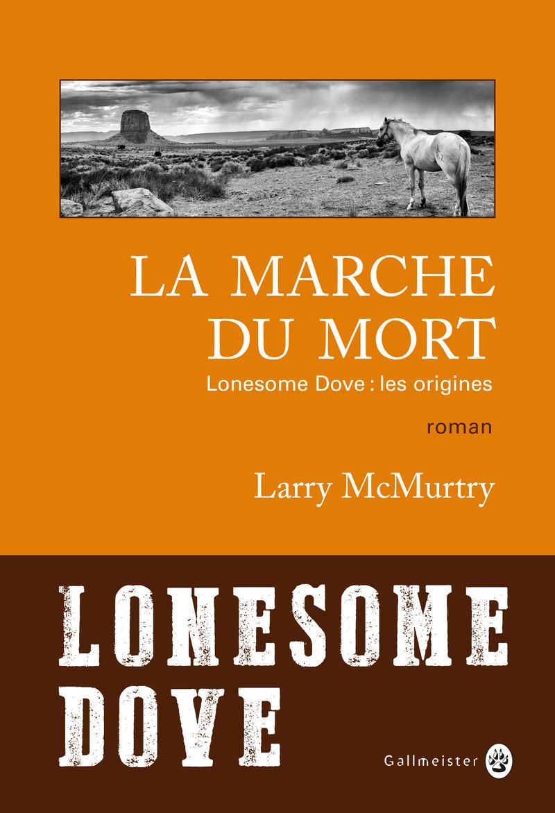 [Editions Gallmeister] La marche du mort de Larry McMurtry 1135-c10