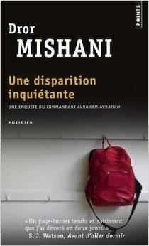 Une disparition inquiétante de Dror Mishani  (Avraham, Tome 1) Dror-m10