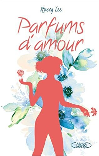[Stacey Lee] Parfums d'amour Parfum11