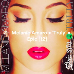CREDITS: @itsMELANIEAMARO • 'TRULY' • @SYCO @EPIC_RECORDS Screen47