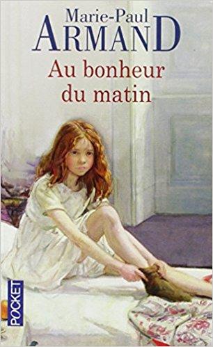 [Armand, Marie-Paul] Au bonheur du matin 51kjp810