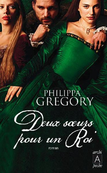[Gregory, Philippa] Deux sœurs pour un roi Photo10