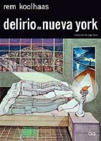 Delirio de Nueva York. Rem Koolhaas