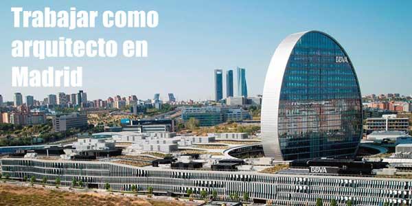 Trabajo arquitecto Madrid