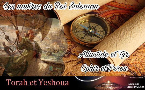 Les navires du Roi Salomon-Atlantide et Tyr-Ophir et Perou Picsar20