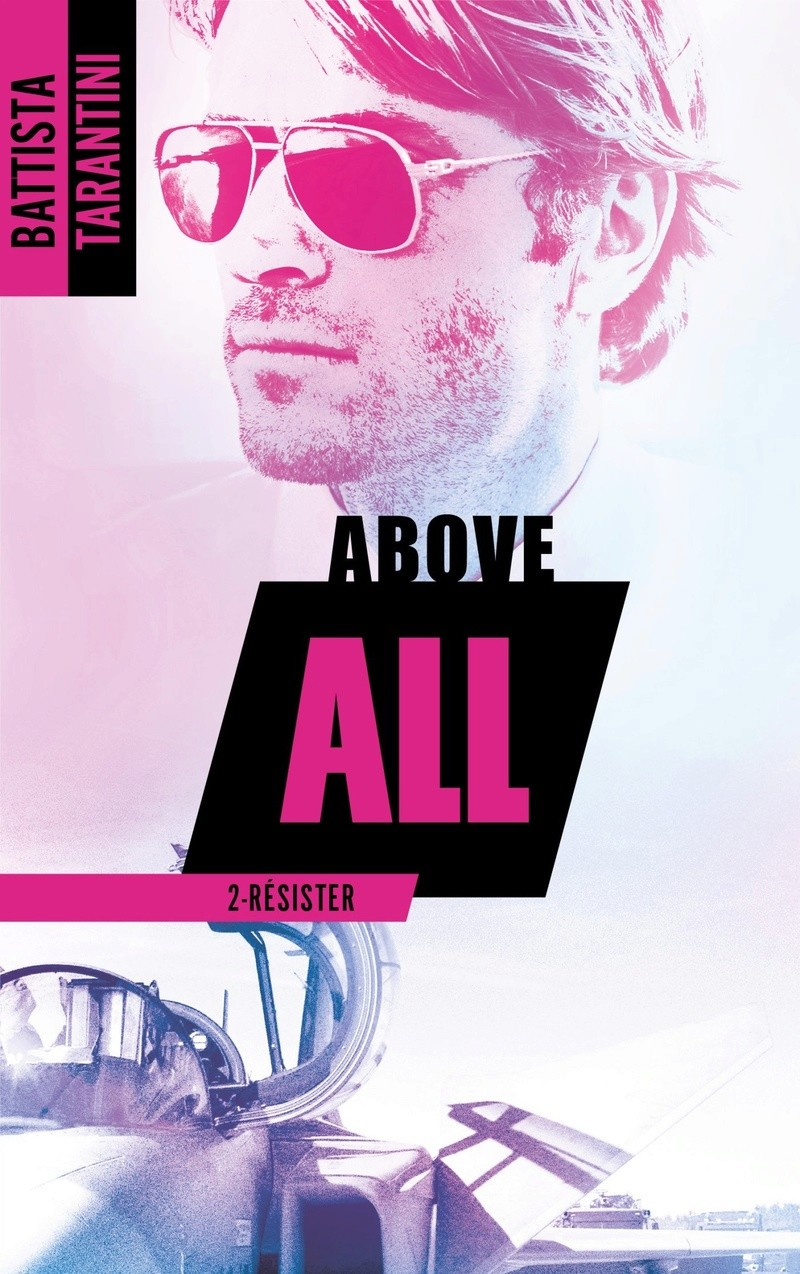 Above All - Tome 2 : Résister de Battista Tarantini 81zgeg10