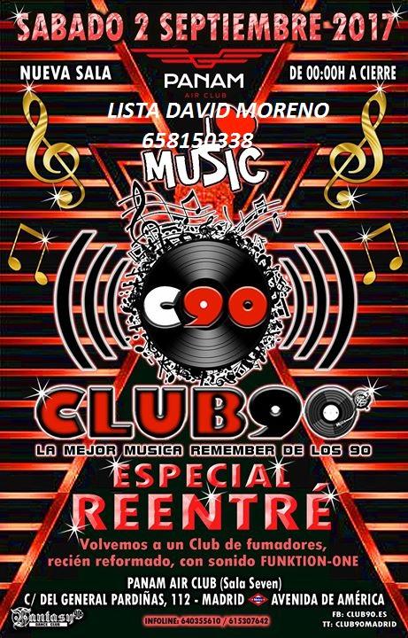 02.09.17: CLUB 90 REENTRE EN SALA SEVEN-MADRID PIDE TU LISTA O RESERVADO 658150338 DAVID Club_910
