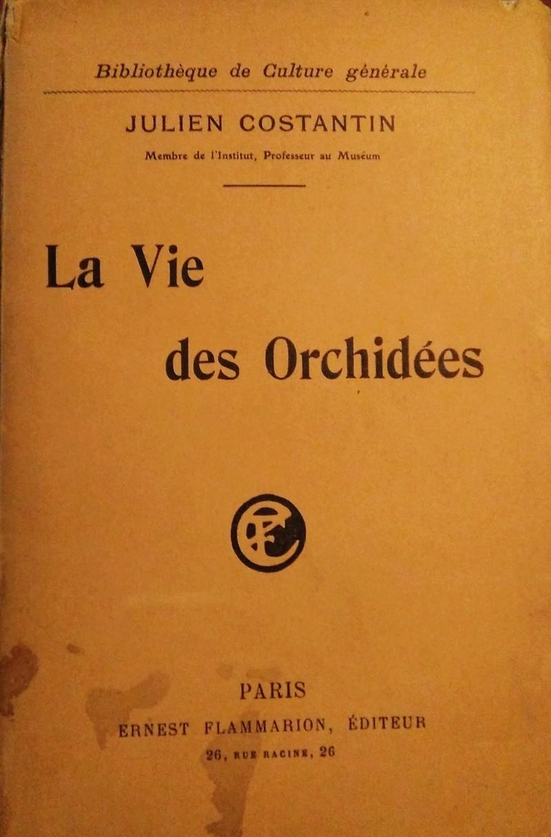LA VIE DES ORCHIDEES ORIGINAL DE 1917  J. COSTANTIN  Img_2010