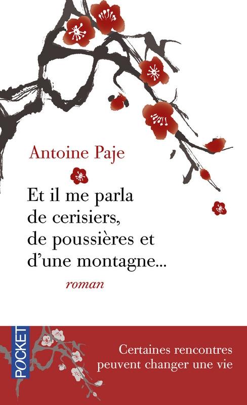 [Paje, Antoine] Et il me parla  des cerisiers, de poussière et d'une montagne Couv2410