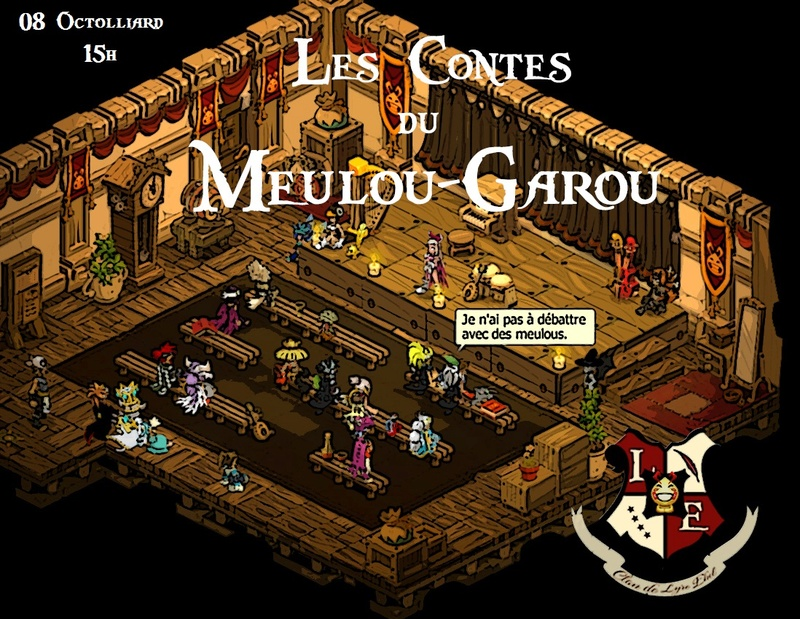 [08/10/647 ~ Terminé] Contes du Meulou-Garou Dofus-11