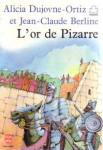 L'or de Pizarre de Alicia Dujovne-Ortiz et JC Berline  02106310