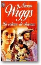 La voleuse de Chevaux de Suzan Wiggs La-vol10