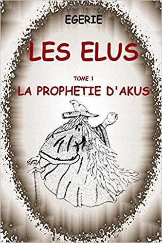 EGERIE - Les Elus, tome 1 La prophétie d'Akus 099_le10