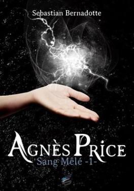 BERNADOTTE Sebastian - Agnes Price T1 : Sang mêlé 118_ag10