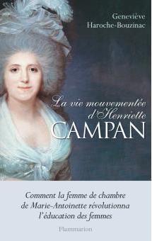 La vie mouvementée d'Henriette Campan, de Geneviève Haroche-Bouzinac La-vie10