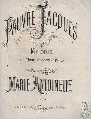 """La mélodie ou les paroles de la chanson """"Pauvre Jacques"""" attribuées à Marie-Antoinette ?  Pauvre11"""