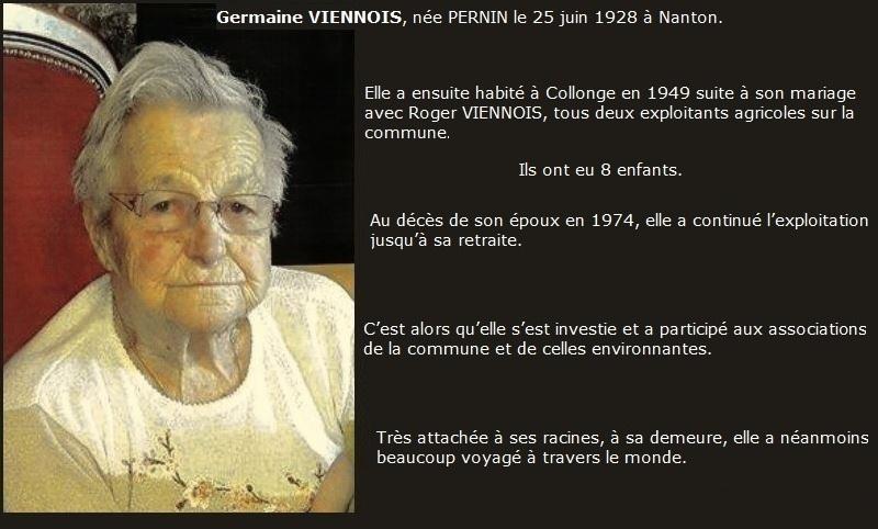 Germaine VIENNOIS nous a quittés le 7 août  dans la joie de se retrouver chez elle à Collonge à l'age de 89 ans dans les bras de ses enfants. Germai15