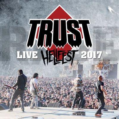 TRUST  sorties cd-dvd live HELLFEST 2017 Hellfe10
