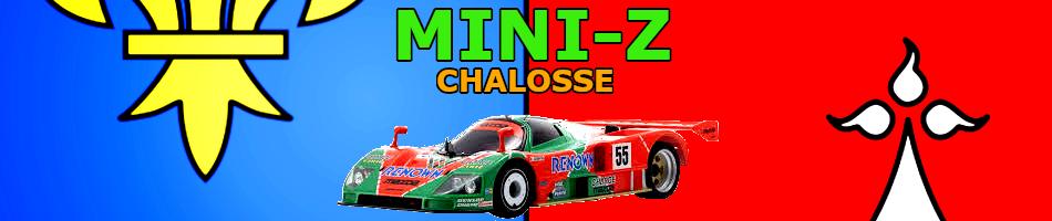 Mini-z Chalosse
