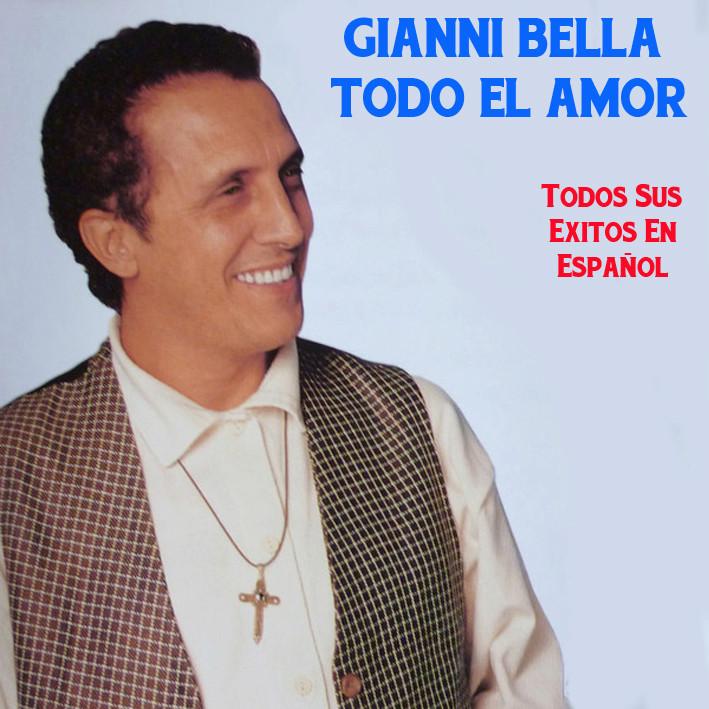 Gianni Bella - Todo El Amor Gianni10