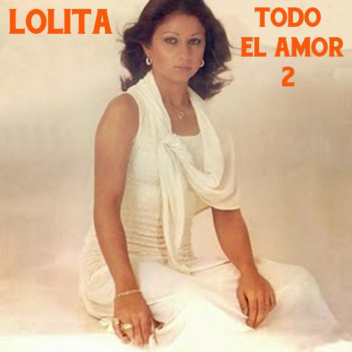 Lolita - Todo el Amor 2 Lolita11