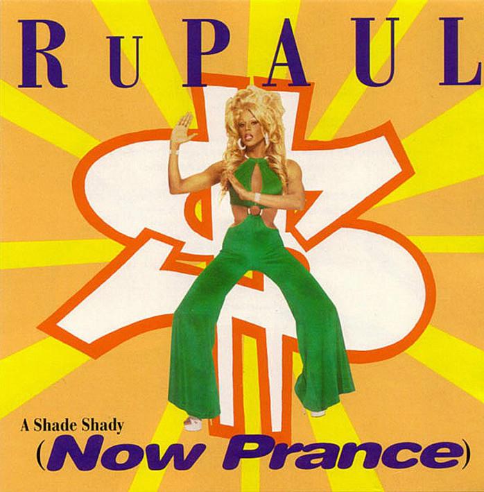 Rupaul - A Shade Shady (Now Prance) (Maxi) Rupaul10
