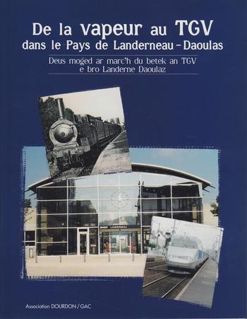 « De la vapeur au TGV » : le train dans le pays de Landerneau et de  Daoulas Publi_10