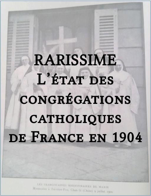 RARISSIME : l'état des congrégations catholiques de France en 1904 Rariss10
