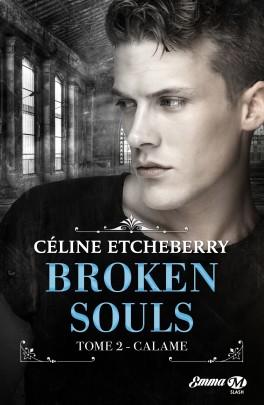 Broken Souls - Tome 2 : Calame de Céline Etcheberry Broken12