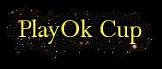 PlayOk Cup