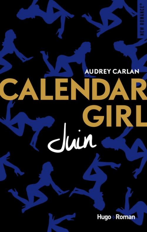 [Audrey Carlan] Calendar gril, tome 6 : Juin Couv1410