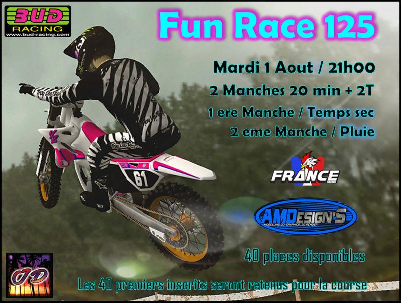 FUN RACE 125 ONLY --- Mardi 1 Aout 2017 Affich13