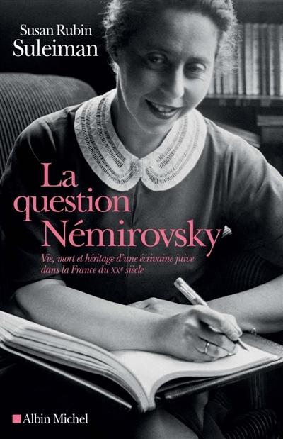 La question Némirovsky de Susan Rubin Suleiman Nem10