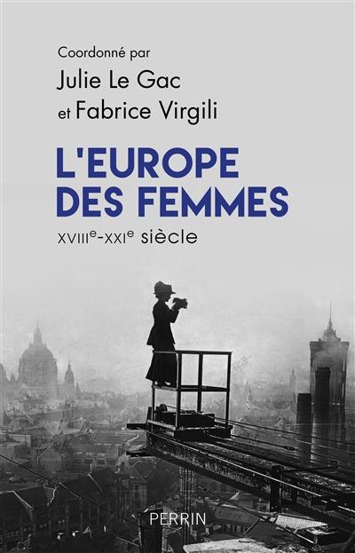 L'Europe des femmes : XVIIIe-XXIe siècles Perrin10